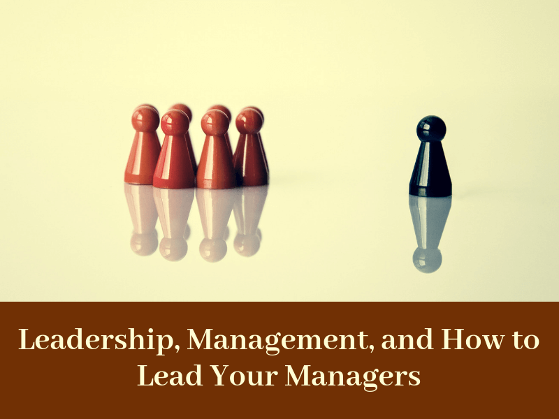 Leading managers through example