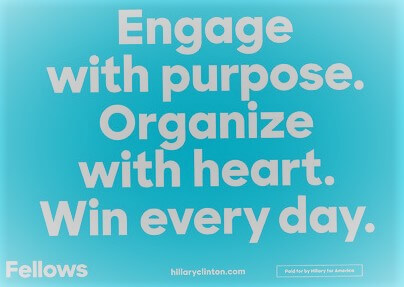 """Quote on a blue background """"engage with purpose. Organize with Heart. Win every day."""""""