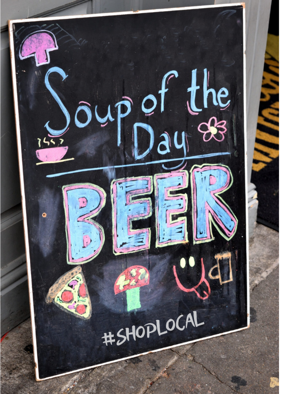 """shop local chalkboard sign that says, """"Soup of the Day is Beer #shoplocal"""""""
