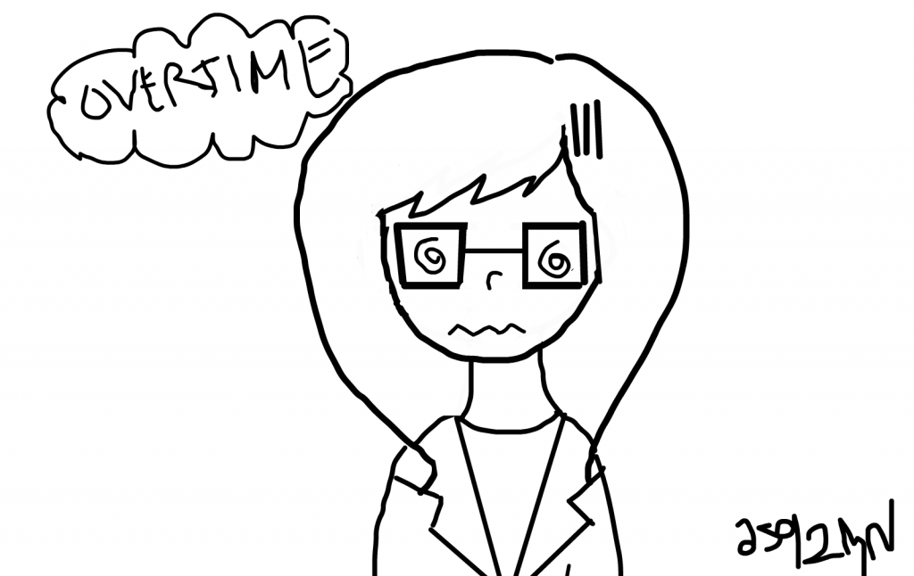"""Sketch of a woman wearing glasses, looking frazzled with the word """"OVERTIME"""" in a bubble over her head."""