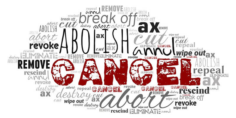 Image of a word cloud with the words CANCEL, ABOLISH, annul, REMOVE, and many others written in black, gray, and red.