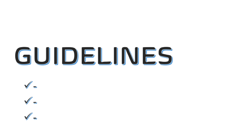 "Image with the word ""GUIDELINES,"" followed by three check marks under it."